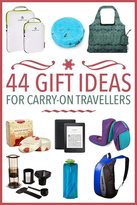 44 gift ideas for carry on travellers