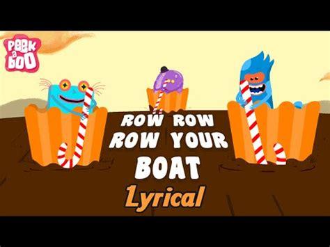 Row Row Row Your Boat Lyrics Don T Forget To Scream by Row Row Row Your Boat Nursery Rhyme With Lyrics Popular