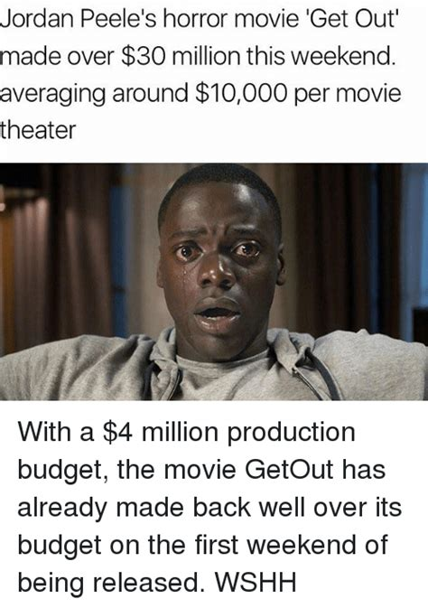 Get Out Movie Memes - jordan peele s horror movie get out made over 30 million this weekend averaging around 10 per