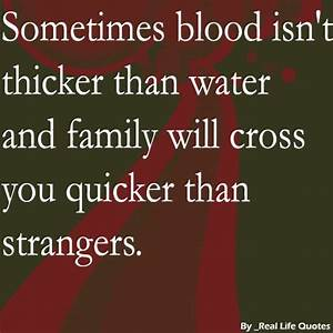 Sometimes blood... Family Blood Quotes