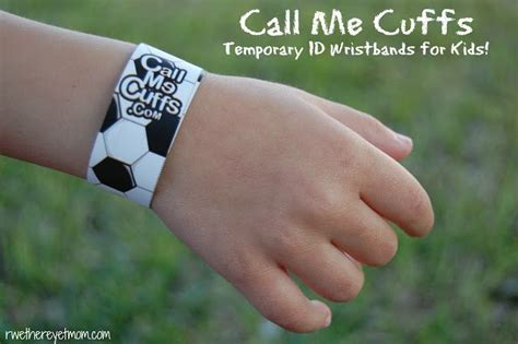 Call Me Cuffs ~ Temporary Id Wristbands For Kids R We