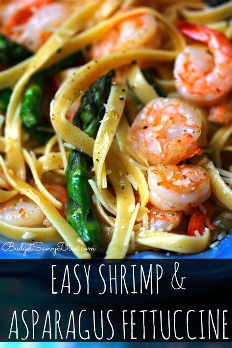easy seafood recipes easy shrimp and asparagus fettuccine recipe shrimp pasta recipes