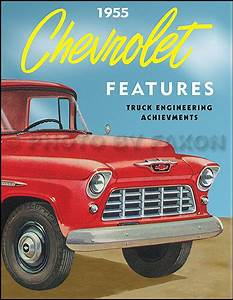 1955 Chevy Truck Engineering Features Manual Pickup Cameo