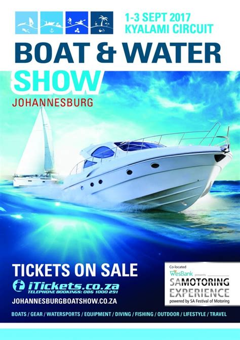 Boat Show 2017 South Africa by Johannesburg Boat Water Show Is Back