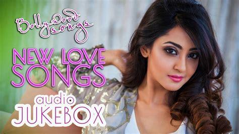 Bollywood Love Songs 2018  Romantic Hindi Songs 2018