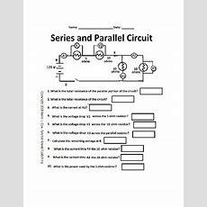 Electrical Circuits Series And Parallel Worksheet Tpt