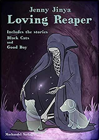 loving reaper  jenny jinya