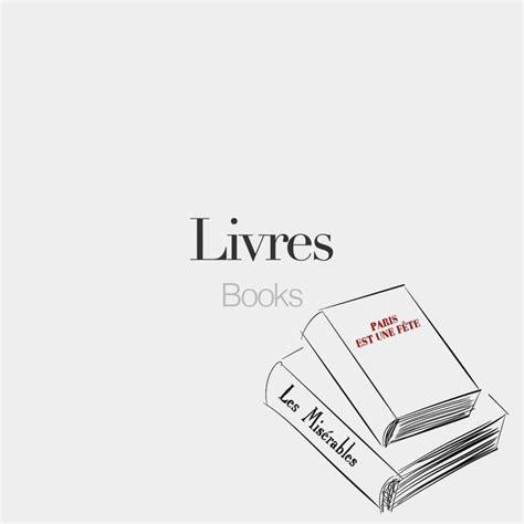 Livres (masculine word) • Books • /livʁ/ Drawin # ...