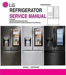 Lg Lfxs28596s Lfxs28596m Lfxs28596d Refrigerator Service