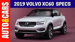 Volvo Xc60 Dimensions : 2019 volvo xc60 specs redesign features and review youtube ~ Medecine-chirurgie-esthetiques.com Avis de Voitures