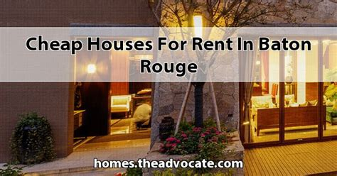 cheap houses  rent  baton rouge