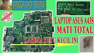 Memperbaiki Laptop Asus A43s Mati Total    Repair K43sv Rev