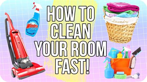 How To Clean Your Room Fast! Youtube