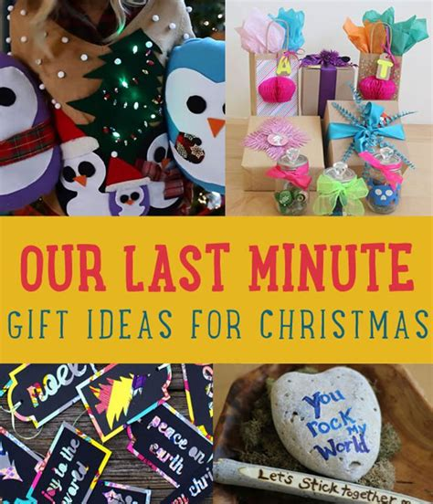our last minute gift ideas for christmas creative