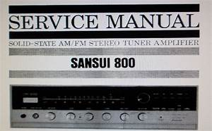 Sansui 800 Solid State Am Fm Stereo Tuner Amp Service