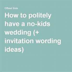 181 best wedding images on pinterest for Kid free wedding invitations