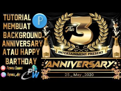 tutorial membuat backgroundanniversaryulang  youtube
