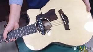 C U00e1ch L U1eafp  U0110 U1eb7t Acoustic Guitar Pickup Qh-6b - Ph U1ea7n 2