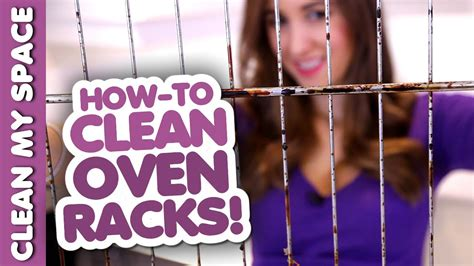 How To Clean Oven Racks! (clean My Space)  Youtube