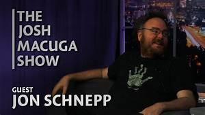 Jon Schnepp - The Josh Macuga Show - The Schneppisode ...