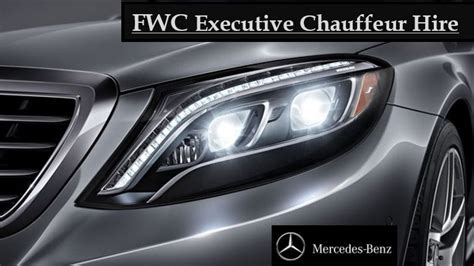 Chauffeur Hire by Fwc Executive Chauffeur Hire Chauffeur Driven Car Hire