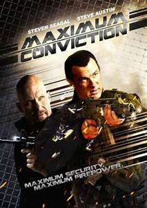 Download Maximum Conviction movie, Watch Maximum ...