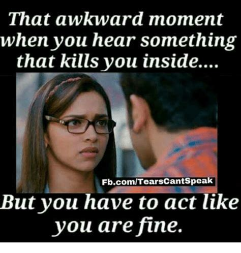 That Moment When Meme 25 Best Memes About Awkward Moment Awkward Moment Memes