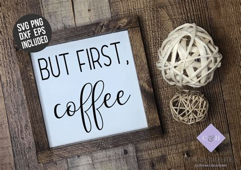 Download and print this free printable but first, coffee wall art for your home or office! But First Coffee Sign Stencil SVG (With images) | Sign stencils, Stencils for wood signs, Coffee ...