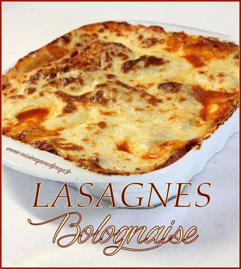 cuisine djouza cuisine recette les lasagnes au boeuf maison plats