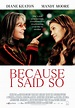 Because I Said So DVD Release Date January 27, 2009