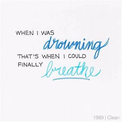 Swift Taylor Lyrics Quotes Clean Songs Lyric
