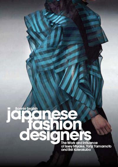 japanese designer brands book review japanese fashion designers worn through