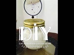 Kakaobutter Selber Machen : diy bodybutter kakaobutter kokoscreme einfach selber machen youtube beauty ~ Frokenaadalensverden.com Haus und Dekorationen