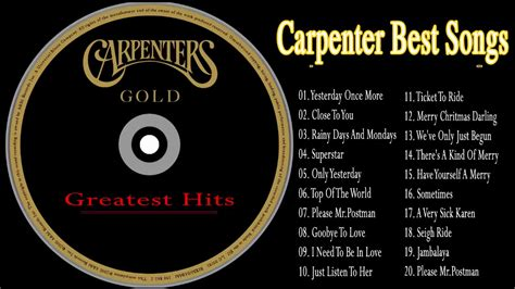 The carpenters are considered one of the best soft rock bands of all time. The Best Of Carpenter Songs Ever - The Carpenter Greatest Hits - YouTube