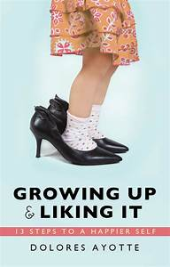 Growing Up and Liking It books | Christian Authors: Book ...