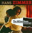 HANS ZIMMER (COMPOSER) THE MILAN YEARS NEW VINYL ...