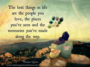 The best things in life - Wisdom Quotes & Stories