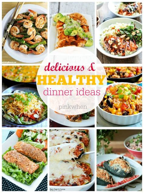 ideas for a dinner 15 best healthy dinner ideas