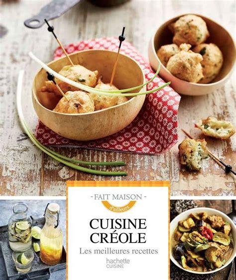 hachette pratique cuisine livre cuisine créole les meilleures recettes suzy