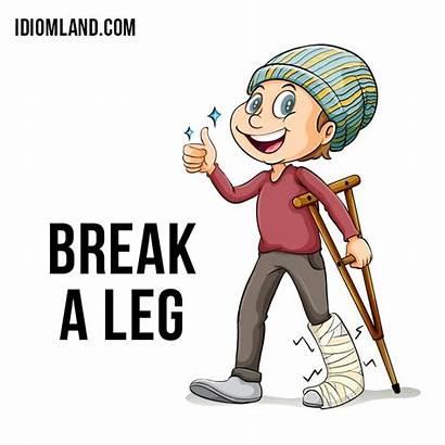 Leg Break Clipart Idiom Everybody Idioms Origin