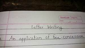 How To Write A Formal Letter To A Judge Application For Fee Concession How To Apply For Fee