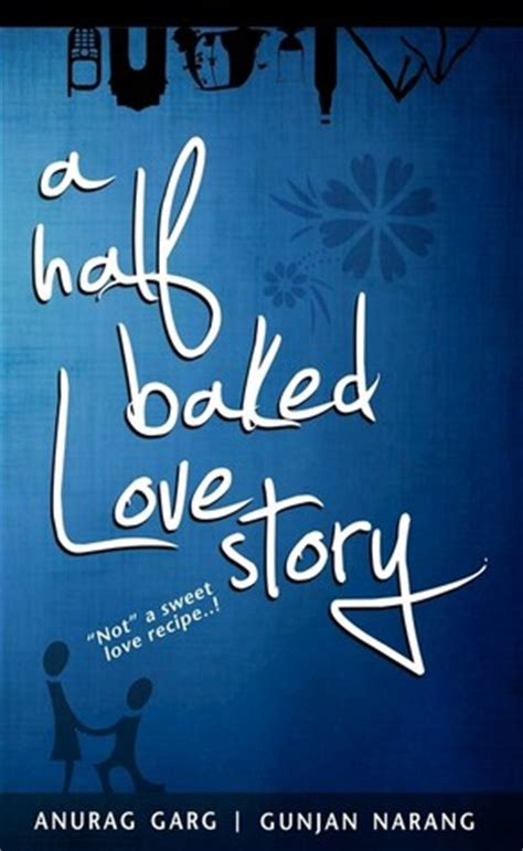 baked love story  anurag garg reviews discussion bookclubs lists