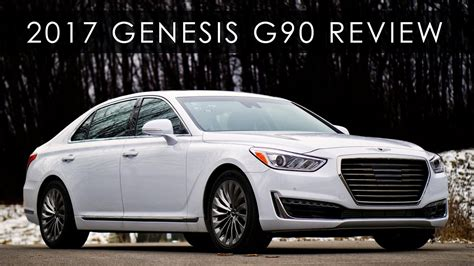 Review  2017 Genesis G90  Hope For Modern Luxury Youtube