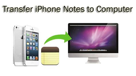 iphone to pc transfer tips complete guide to transfer iphone notes to