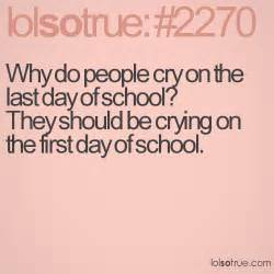 Quotes About Last Day of School