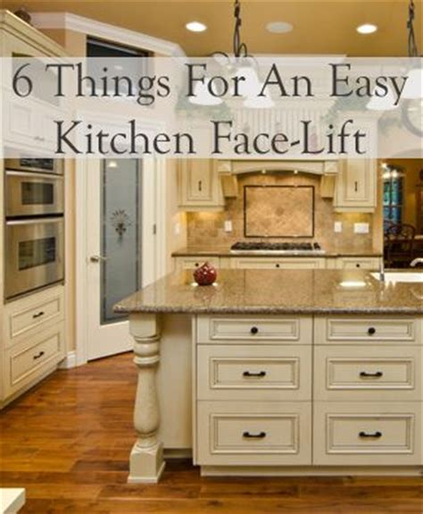 kitchen facelift ideas 6 things for an easy kitchen face lift home improvement ideas pin