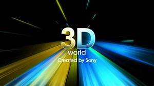 3D World Created by Sony Intro Video