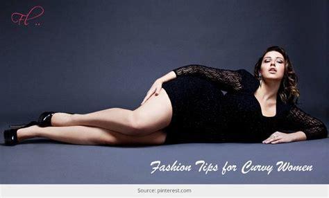 8 Amazing Fashion Tips for Curvy Women