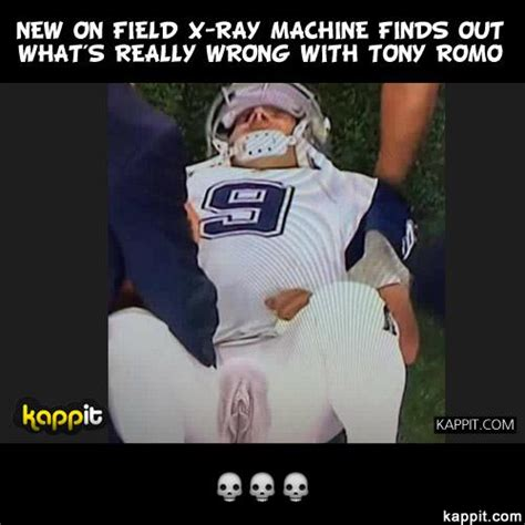 Xray Meme - new on field x ray machine finds out what s really wrong with tony romo