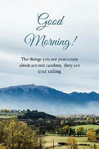 35 of the Good ... Morning Mountain Quotes